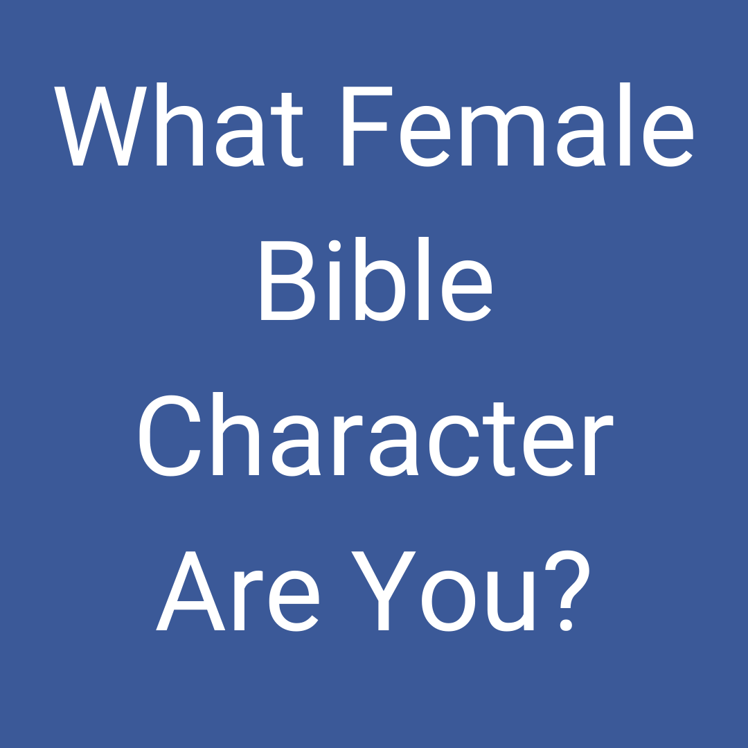 what female bible character are you